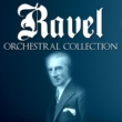 Various Artists Ravel: Orchestral Collection
