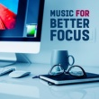 Relaxed Mind Music Universe Music for Better Focus ‐ Soft Sounds to Learn, Study Time, Do Homework, Relaxing Background Music