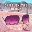 Afterhour Chillout Chill on the Beach ‐ Relaxing Summer Time, Peaceful Music, Chill Out Sounds, Calm Yourself