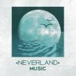 Deep Sleep Music Academy Neverland Music ‐ Relaxing Music for Sleeping, Sleep Music, Dreams, Nap Time Music, Sleeping Songs
