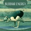 Buddha Lounge Ensemble Buddha Energy ‐ Music for Meditation, Yoga Music, Deep Meditate Lounge