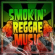 I Roy Smokin' Reggae Music