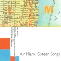 Air Miami Sixteen Songs