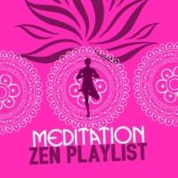 Meditation Zen Master Meditation Zen Playlist