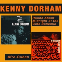 Kenny Dorham Round About Midnight at the Cafe Bohemia (Live) + Afro-Cuban