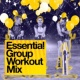 Workout Mix Essential Group Workout Mix