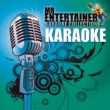 Mr. Entertainer Karaoke Happy (Originally Performed by Pharrell Williams) [Karaoke Version]