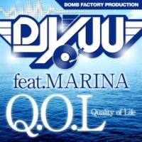 DJ Yuu/MARINA Q.O.L -Quality Of Life- (feat. MARINA)