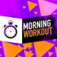 Morning Workout/Nicola S Totally Fine (128 BPM)