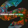 Norman Doray For Real (Extended Mix)