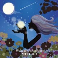 Mizuho Waltz for Moonlight