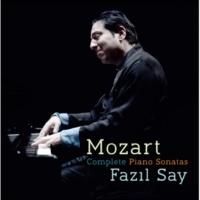 ファジル・サイ モーツァルト:ピアノ・ソナタ全集