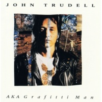 John Trudell AKA Grafitti Man (Remastered)