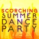 Hot Summer Dance Party Beach Scorching Summer Dance Party