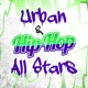 Urban Beats,The Hip Hop Nation&Urban All Stars Urban & Hip Hop All Stars