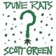 Dune Rats Scott Green
