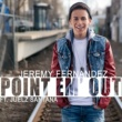 Jeremy Fernandez Point Em Out (feat. Juelz Santana)