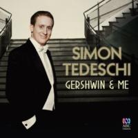 Simon Tedeschi Gershwin & Me
