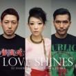 DJ HASEBE Love Shines (feat. sugar soul & ZEEBRA)