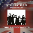 Steely Dan The Very Best of Steely Dan Broadcasting Live: The Radio Vaults, Vol. 2