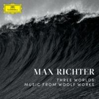 Max Richter 3つの世界:ウルフ・ワークス(ヴァージニア・ウルフ作品集)より