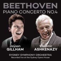 Jayson Gillham/シドニー・シンフォニー・オーケストラ/ヴラディーミル・アシュケナージ Beethoven: Piano Concerto No. 4