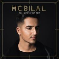 MC Bilal Alles zu seiner Zeit