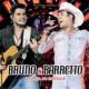 Bruno & Barretto A Força Do Interior [Ao Vivo]