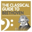 Nikolaus Harnoncourt The Classical Guide to Beethoven