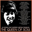 Sam Cooke 24 Songs That Inspired Aretha Franklin: The Queen of Soul