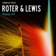 Roter&Lewis Get out of My Life