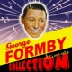 George Formby Ultimate Collection