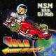 M.S.M a.k.a. DJ Mah/金井トシキ YOLO (feat. 金井トシキ)