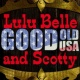 Lulu Belle and Scotty&The Farm Boys Remember Me