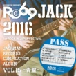 The Rouges JACKMAN RECORDS COMPILATION ALBUM vol.15 -青盤-「RO69JACK 2016 for ROCK IN JAPAN FESTIVAL」