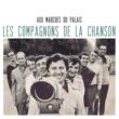 Les Compagnons De La Chanson Aux marches du palais