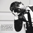 Alexander Rybak Leave Me Alone