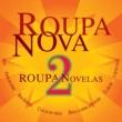 ガル・コスタ/Roupa Nova Baby