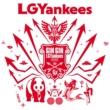 LGYankees GIN GIN LGYankees!!!!!!!