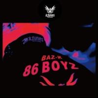BAZ-K 86BOYZ