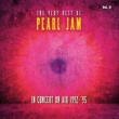 Pearl Jam The Very Best Of Pearl Jam: In Concert on Air 1992 - 1995, Vol. 2 (Live)