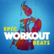 Epic Workout Beats Clarity (128 BPM)
