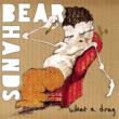 Bear Hands