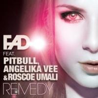 Fad Remedy (feat. Pitbull, Angelika Vee & Roscoe Umali)