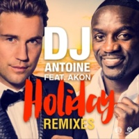 DJ Antoine Holiday (feat. Akon) [Remixes]
