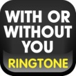 MyTones With or Without You Ringtone