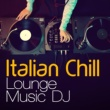 Italian Chill Lounge Music DJ Cala Bejor