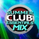 Summer Club Essentials Summer Club Essentials Mix