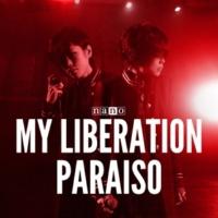 ナノ MY LIBERATION / PARAISO【ナノver.】