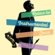 Relaxing Jazz Instrumentals Wave